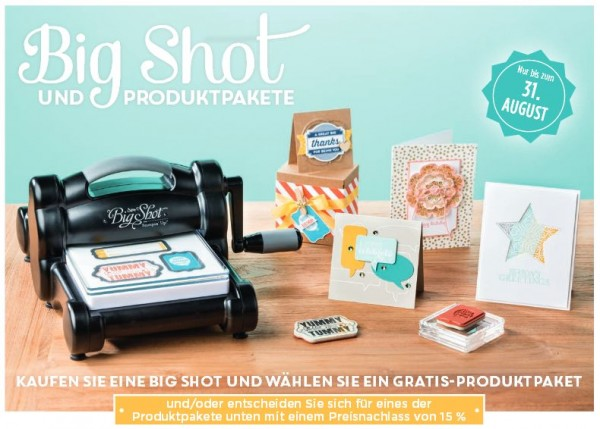 Stampin Up Big Shot und Produktpakte Gratis