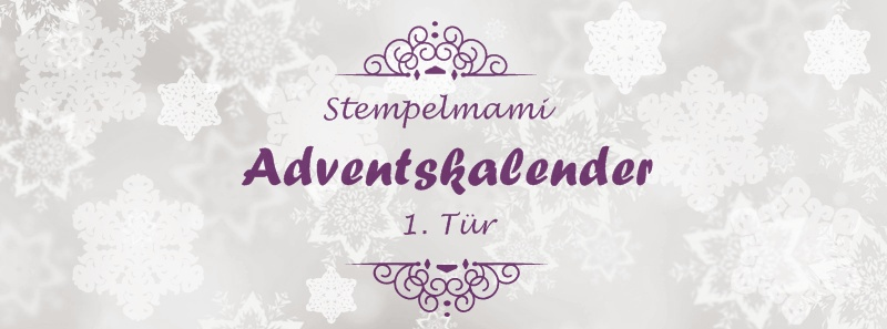 Stampin Up! Adventskalender – 1. Tür