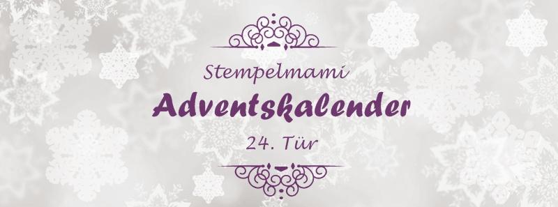 Stampin Up! Adventskalender – 24. Tür Frohe Weihnachten Euch allen