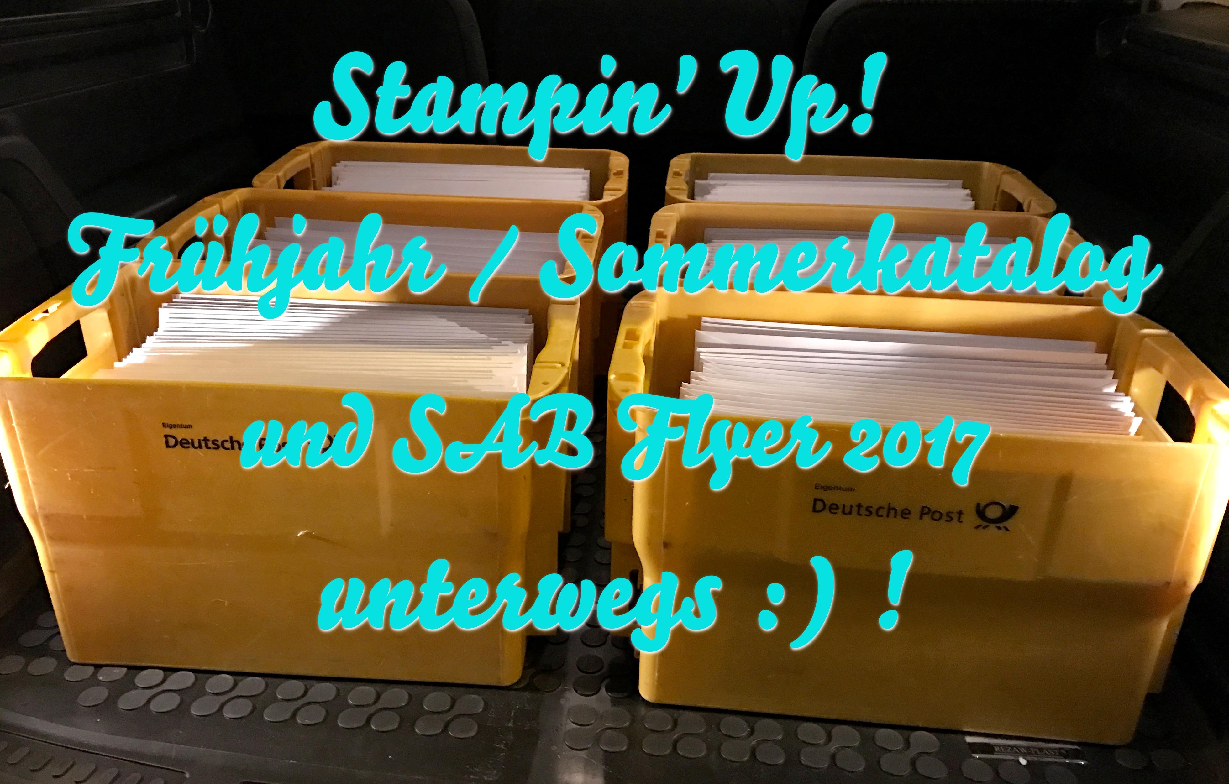 Stampin' Up! Frühjahr / Sommerkatalog und SAB Flyer unterwegs