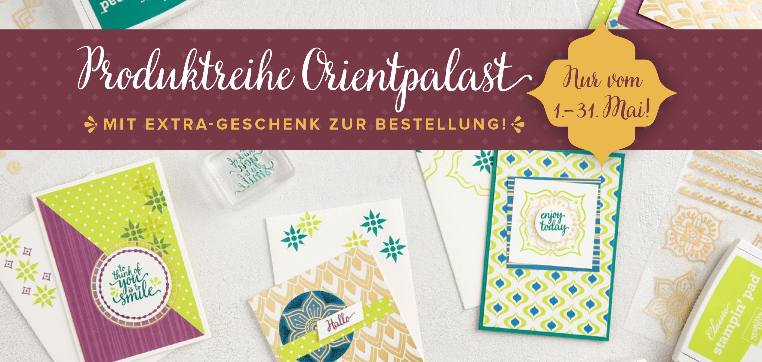 Stampin' Up! Produktreihe Orientpalast mit GRATIS Geschenk