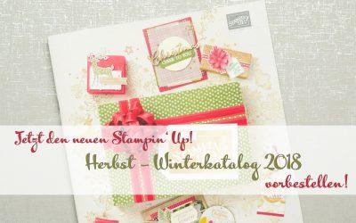 JETZT den Stampin Up! Herbst Winterkatalog (vor) bestellen