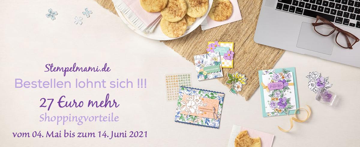 27 Euro Extra Shoppingvorteile von Mai bis Juni 2021 Stempelmami Stampin Up Produkte bestellen 2