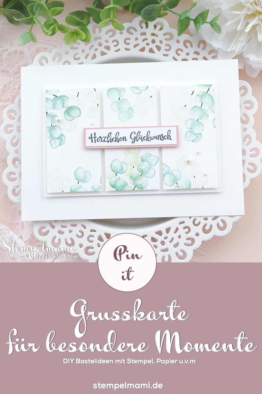 Stampin Up Grusskarte fuer besondere Momente basteln Produktpaket Fuer alle Zeit Stempelmami Pinterest