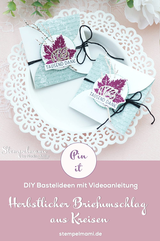 Stampin Up Video Anleitung Herbstlicher Briefumschlag aus Kreisen Produktpaket Gorgeous Leaves Stanzformen Blaetterfantasie Stempelmami Youtube 3