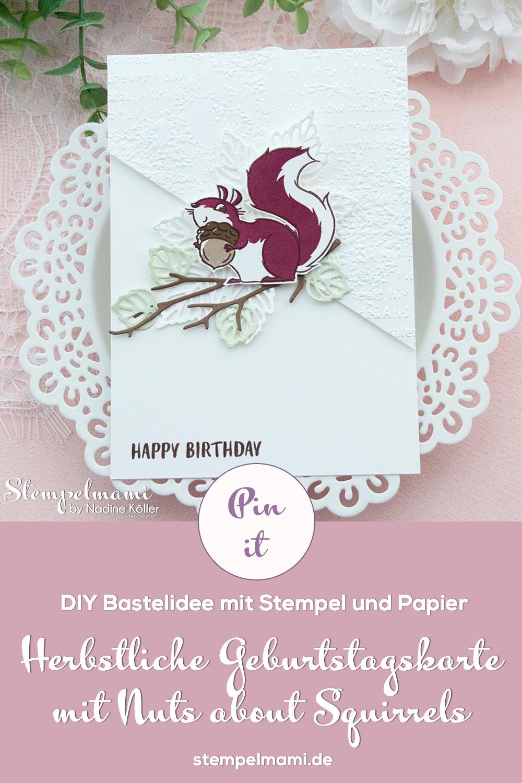 Stampin Up Geburtstagskarte mit Nuts about squirrels Stanzformen Blaetterfantasie Stempelmami