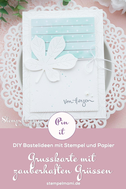 Stampin Up Grusskarte mit zauberhaften Gruessen Stanzformen Bestickte Blaetter Stempelmami 3